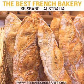 Brisbane's best French bakery - almost too good to share! -  Looking for the best croissants and Fr