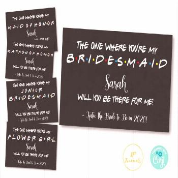Friends Themed Bridesmaid and Maid of Honor Proposal Printable Card,