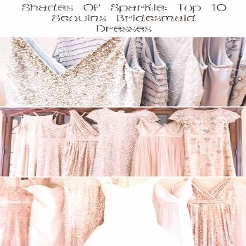 Shades Of Sparkle: Top 10 Sequins Bridesmaid Dresses - Dress Fashion,      Over are the times when