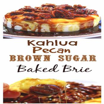 This Kahlua-Pecan-Brown Sugar Baked Brie is going to rock your next party, gathering or celebration