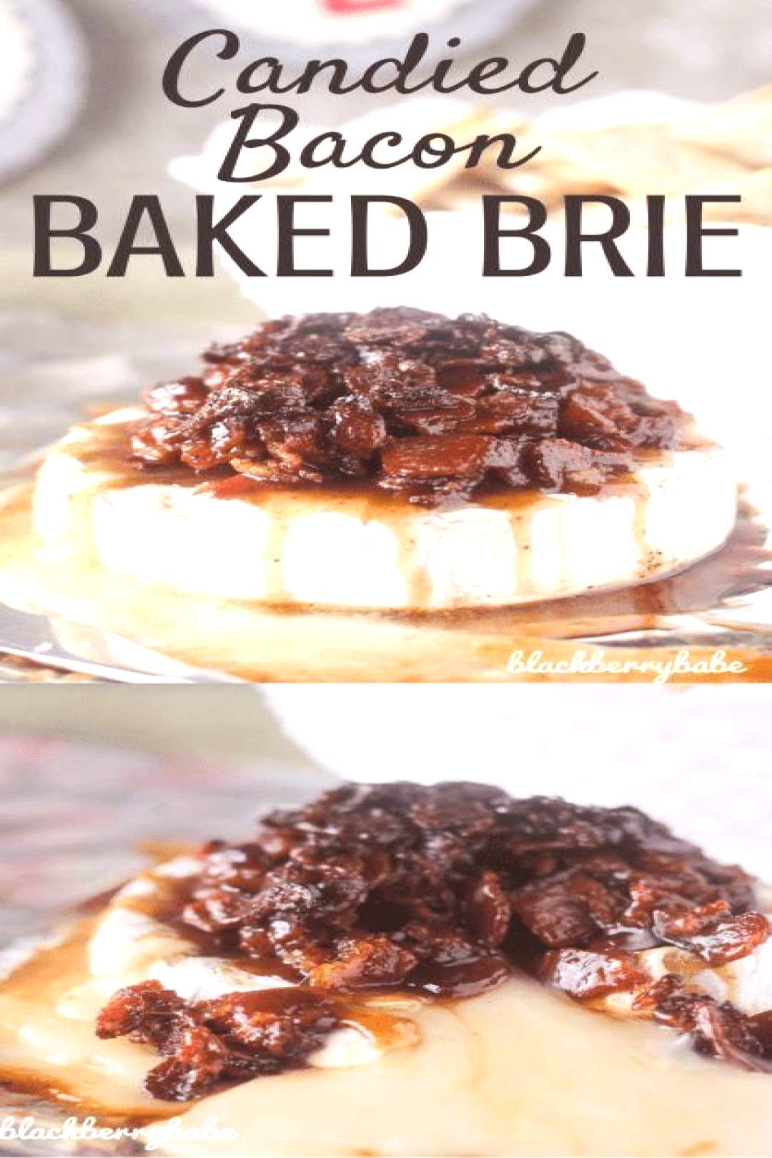 Candied Bacon Baked Brie   Baked Brie Appetizer   Candied Bacon   Brie Bacon Appetizer  